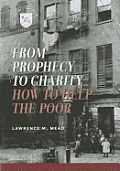 From Prophecy To Charity How To Help The Poor