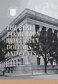 Real Tax Burden More Than Dollars & Cents