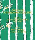 American Environmentalism: The U.S. Environmental Movement, 1970-1990