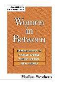 Women in Between: Female Roles in a Male World: Mount Hagen, New Guinea