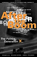 After the Boom: The Politics of Generation X