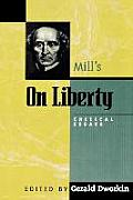 Mill's on Liberty: Critical Essays
