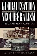 Globalization and Neoliberalism the Caribbean Context