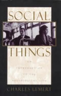 Social Things An Introduction To The S