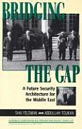 Bridging the Gap: A Future Security Architecture for the Middle East