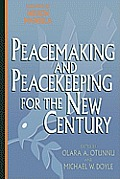 Peacemaking & Peacekeeping for the New Century