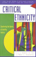 Critical Ethnicity: Countering the Waves of Identity Politics