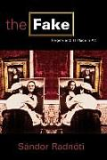 The Fake: Forgery and Its Place in Art