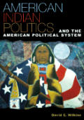 American Indian Politics & The American