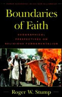 Boundaries of Faith: Geographical Perspectives on Religious Fundamentalism