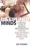 Disciplined Minds A Critical Look At Sal