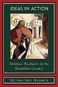 Ideas in Action: Political Tradition in the Twentieth Century