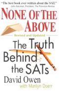 None of the Above: The Truth Behind the Sats Revised and Updated
