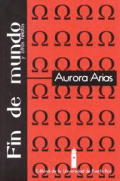 Fin De Mundo Y Otros Relatos (00 Edition)