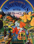 Dave & Jane's Adventures with Lewis & Clark