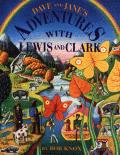 Dave & Jane's Adventures with Lewis & Clark