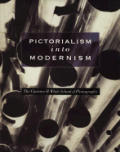 Pictorialism Into Modernism