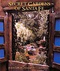 Secret Gardens Of Santa Fe