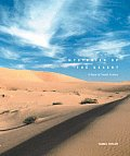 Mysteries of the Desert: A View of Saudia Arabia