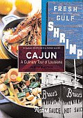 Cajun: A Culinary Tour of Louisiana
