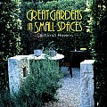 Great Gardens in Small Spaces California Havens