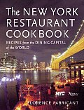 New York Restaurant Cookbook Recipes from the Dining Capital of the World