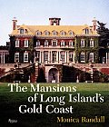 Mansions of Long Islands Gold Coast Revised & Expanded