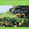 Garden By The Sea A Practical Guide & Journ