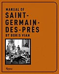 Manual of Saint Germain-Des-Pres by Boris Vian