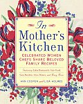In Mothers Kitchen Celebrated Women Chefs Share Beloved Family Recipes