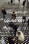 Sound Art Beyond Music Between Categories With CD