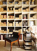 Briger Briger Comfortable & Joyous Homes City Country & Lakeside