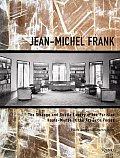 Jean Michel Frank The Strange & Subtle Luxury of the Parisian Haute Monde in the Art Deco Period