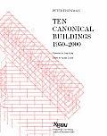 Ten Canonical Buildings 1950 2000