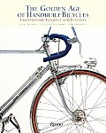 The Golden Age of Handbuilt Bicycles: Craftsmanship, Elegance, and Function Cover