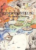 Fellinis Book Of Dreams