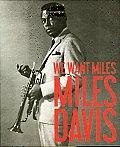 We Want Miles: Miles Davis vs. Jazz