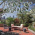 Rooftop Gardens: The Terraces, Conservatories, and Balconies of New York Cover