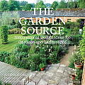 Garden Source Inspirational Design Ideas for Gardens & Landscapes