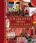 Charlotte Moss My Scrapbooks Inspirational & Personal Reflections from Leading Ladies of Style