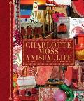 Charlotte Moss A Visual Life