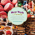 New York Sweets: A Sugarhound's Guide to the Best Bakeries, Ice Cream Parlors, Candy Shops, and Other Emporia of Delicious Delights
