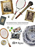 International Tennis Federation A Century of Contribution