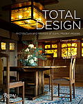 Total Design Architecture & Interiors of Iconic Modern Houses