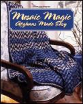 Mosaic Magic Afghans Made Easy
