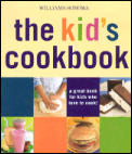 The Kid's Cookbook: A Great Book for Kids Who Love to Cook! (Williams-Sonoma Lifestyles) Cover