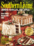 Southern Living 2003 Annual Recipes