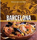 Barcelona Authentic Recipes Celebrating the Foods of the World