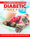 Complete Step By Step Diabetic Cookbook