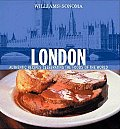 London: Authentic Recipes Celebrating the Foods of the World (Williams-Sonoma Foods of the World)